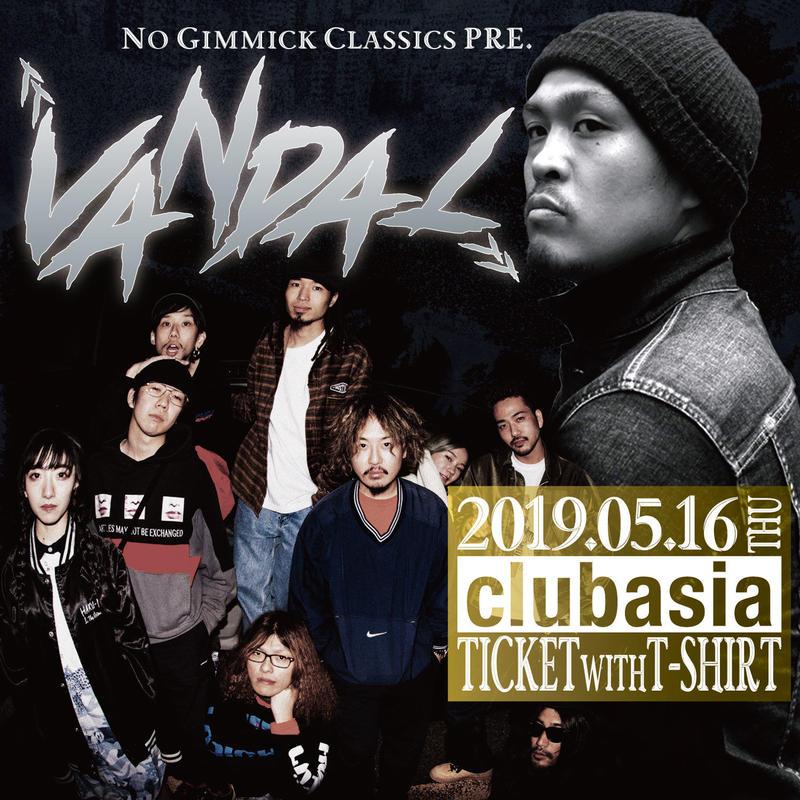 """No Gimmick Classics pre. """"VANDAL"""" 電子チケット / Tシャツ付き(Mサイズ)"""