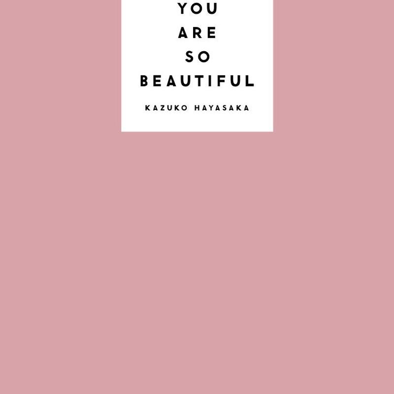YOU ARE SO BEAUTIFUL / KAZUKO HAYASAKA