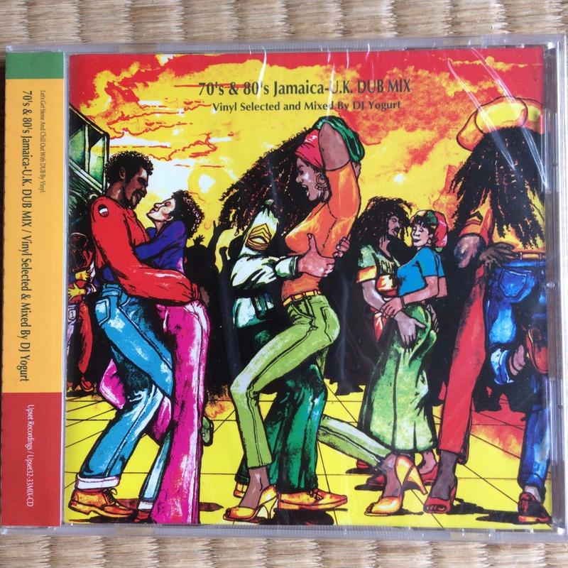 DJ  Yogurt / 70's&80'S Jamaica-U.K.DUB MIX