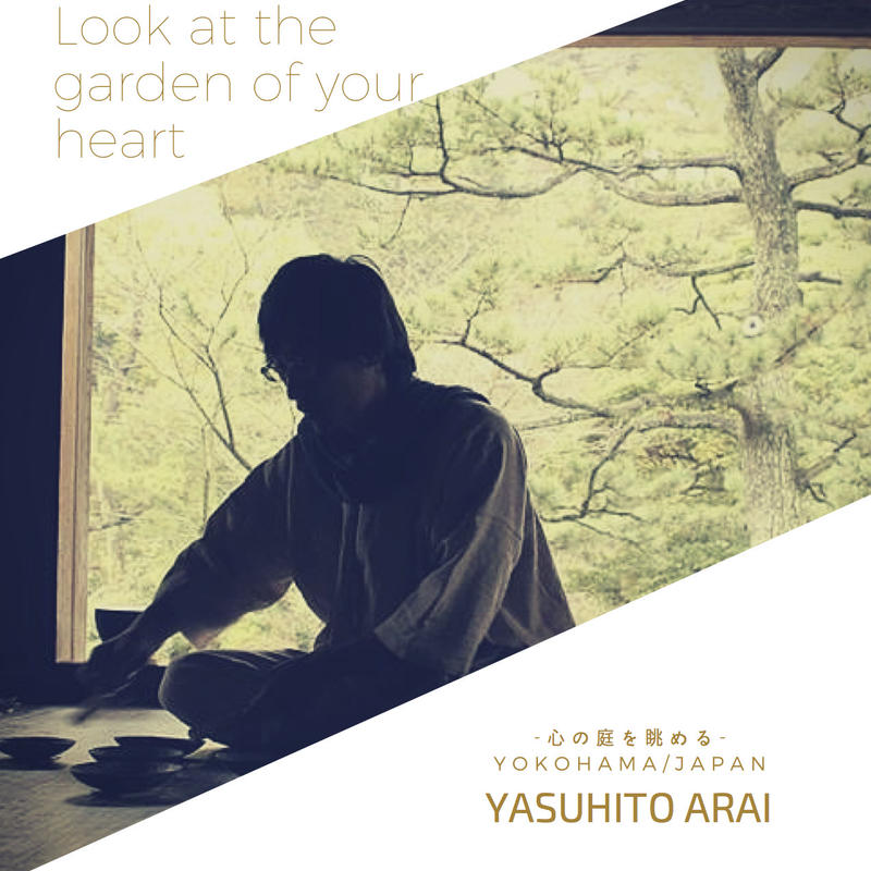 8/11 (金) Look at the garden of your heart-心の庭を眺める-