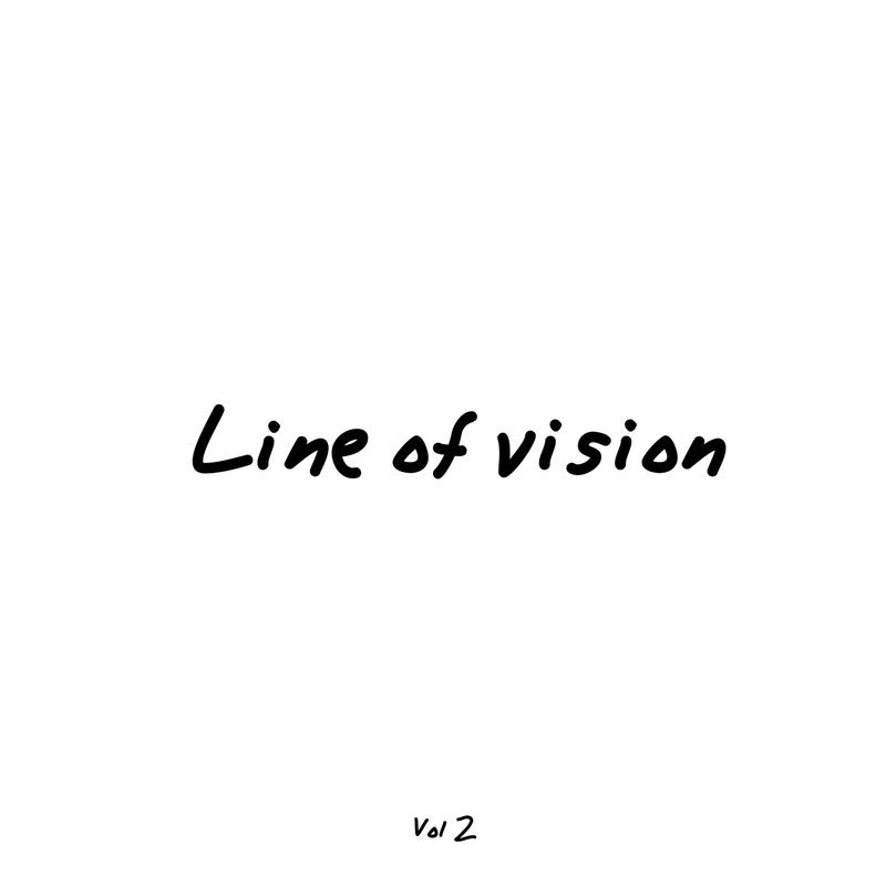 Line of vision Vol 2