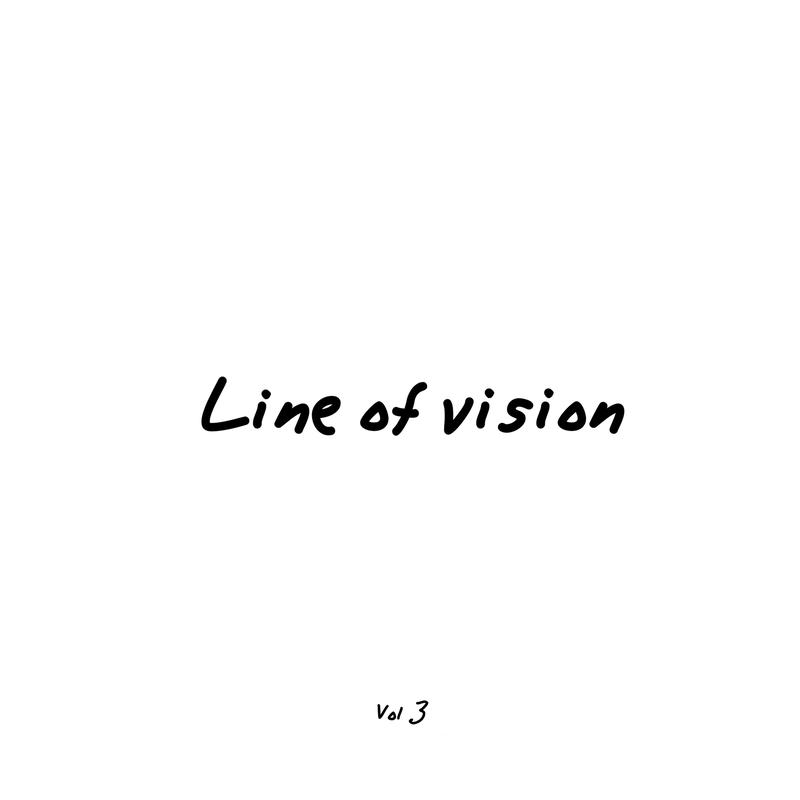 Line of vision Vol 3