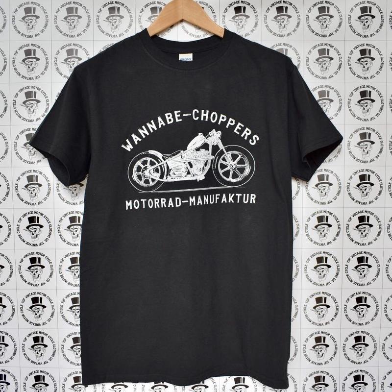 WANNABE  CHOPPERS  T shirt