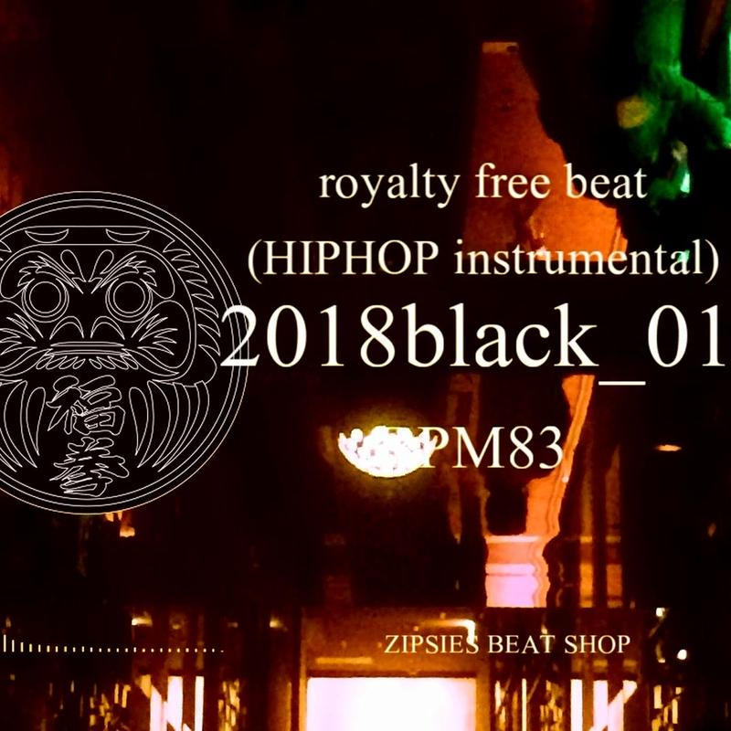 """black 01 remake"" BPM83 ZIPSIES royalty-free beat ""2018"""
