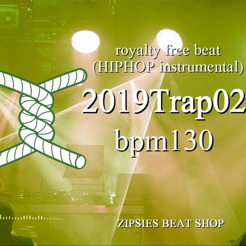 """Trap 02"" BPM130 ZIPSIES royalty-free beat ""2019"""