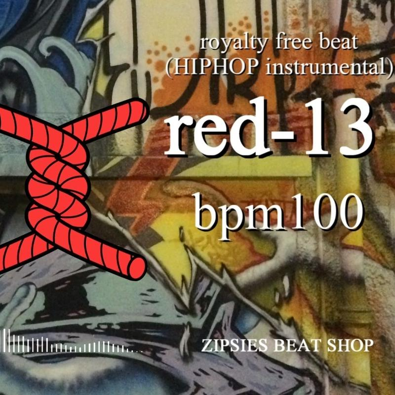 "OLD red 13 BPM100 ZIPSIES royalty-free beat ""2019"""