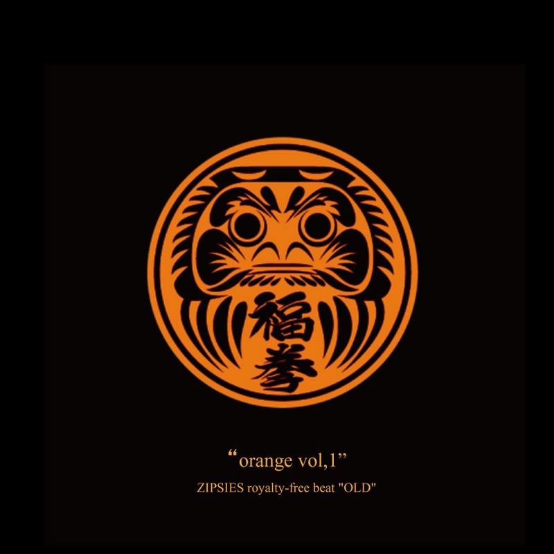 """orange vol,1""(8曲)  ZIPSIES royalty-free beat ""OLD"""