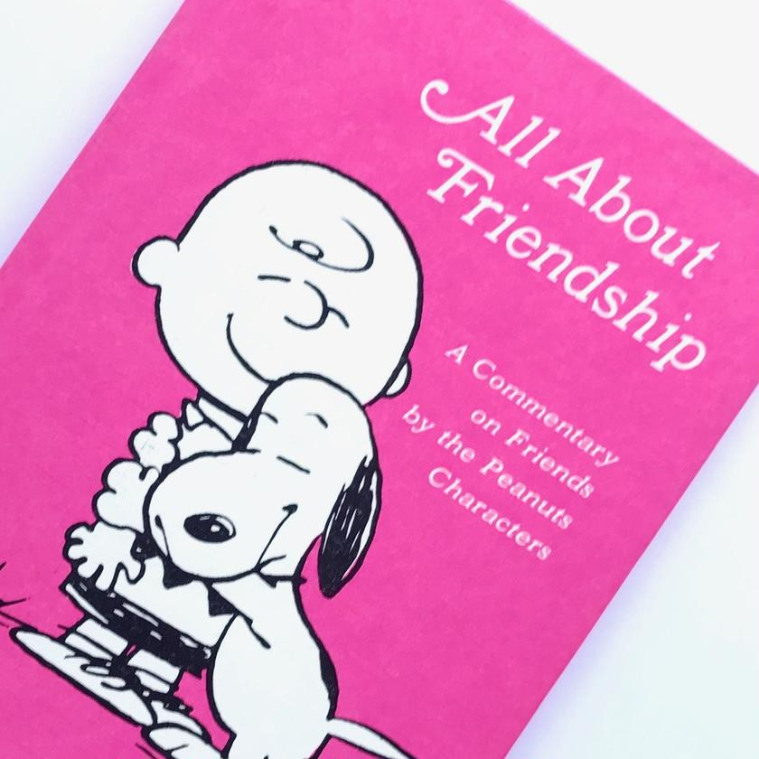 Title/ All About Friendship Author/ Charles M.Schulz