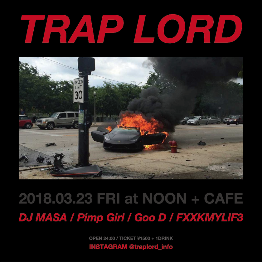"""TRAP LORD""  at NOON + CAFE"