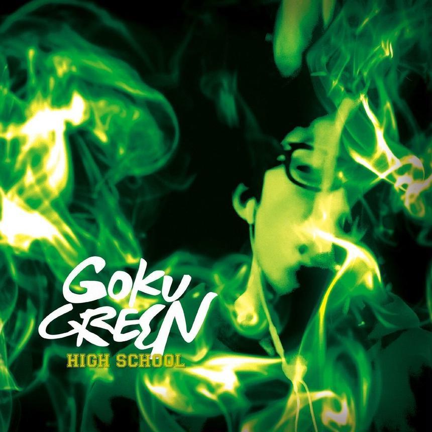 GOKU GREEN - HIGH SCHOOL [CD]