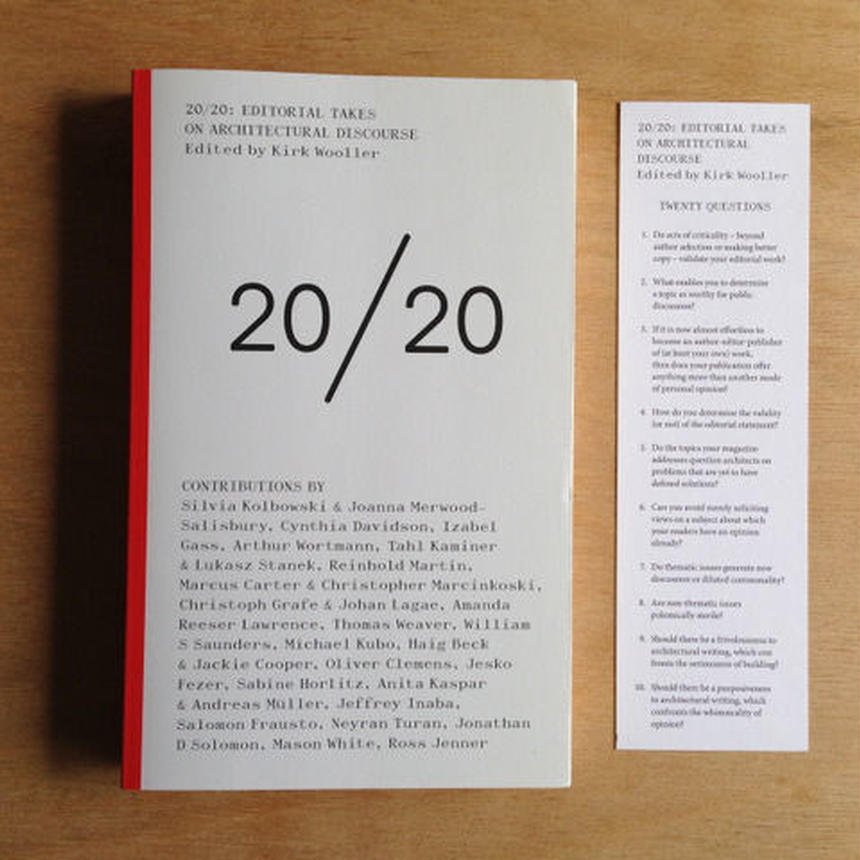 20/20: Editorial Takes on Architectural Discourse
