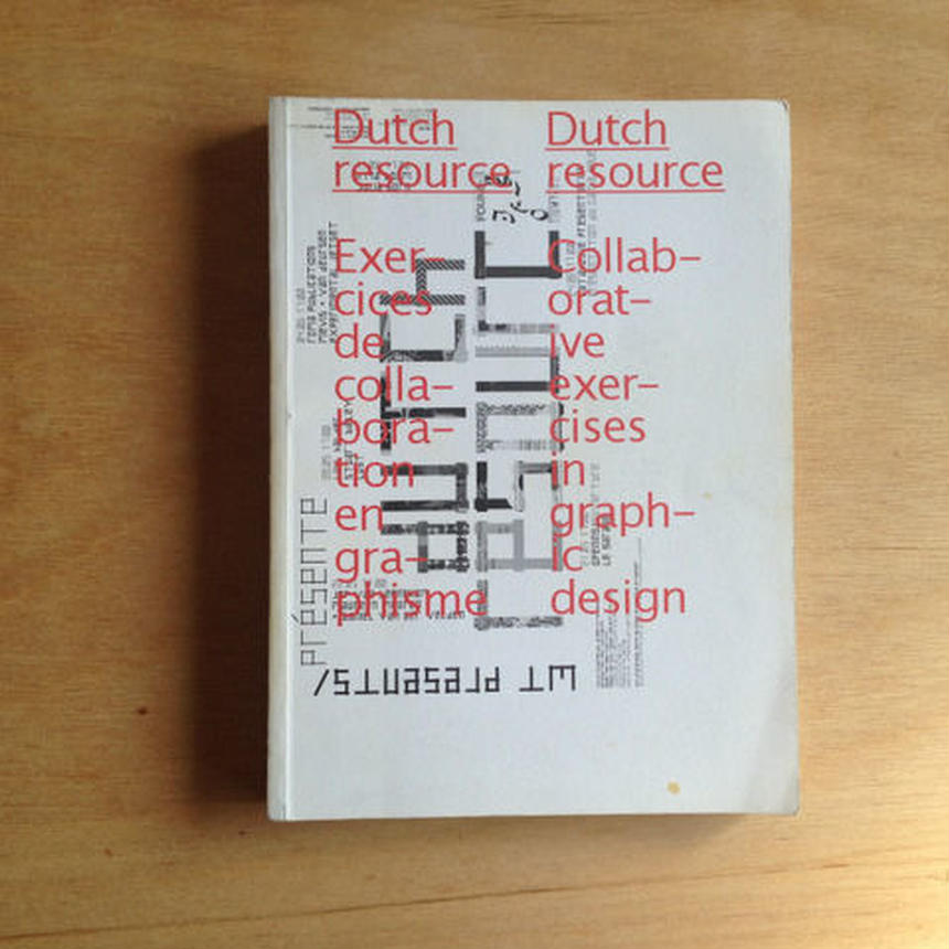 Dutch Resource. Collaborative exercises in graphic design