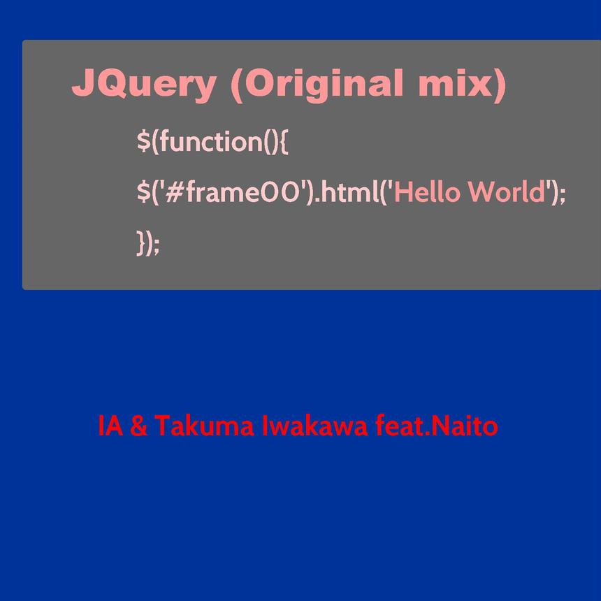 [VOCALOID Song] JQuery (Original mix) [Vocal - IA]