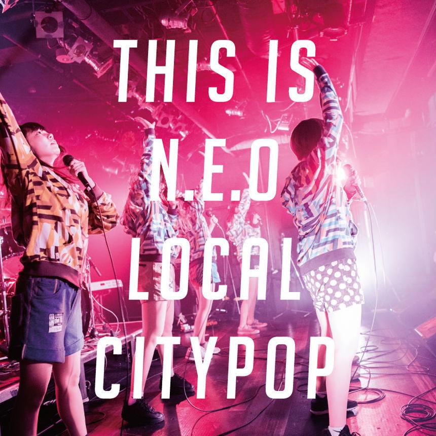 "1st/final Album ""This is N.E.O. Local City POP"""