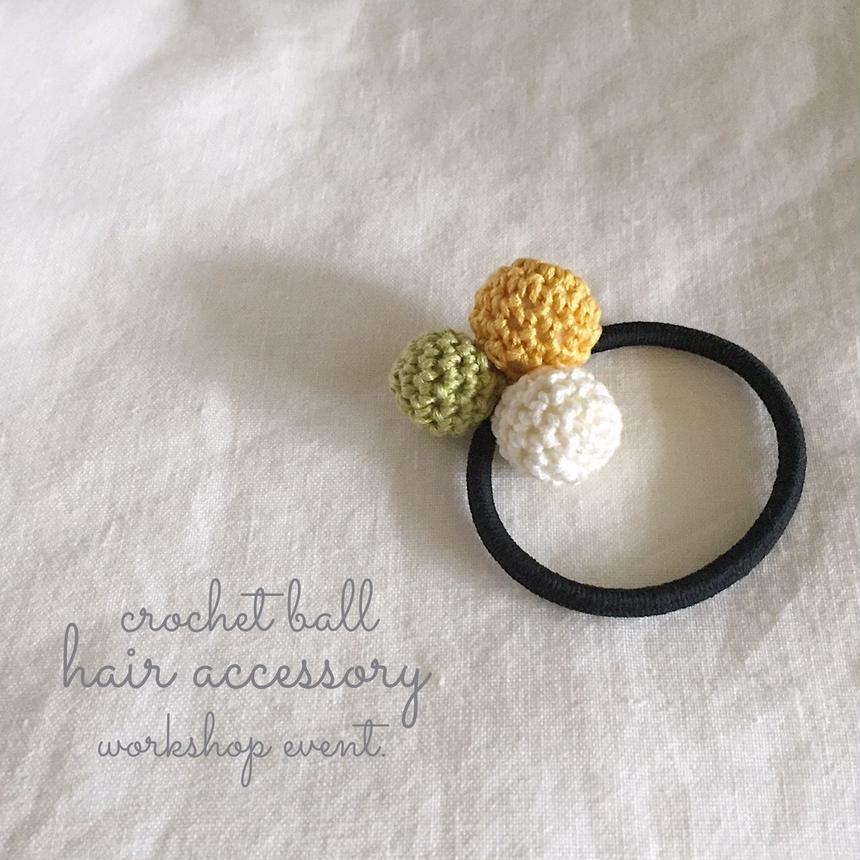 crochet ball hair accessory WORKSHOP KIT