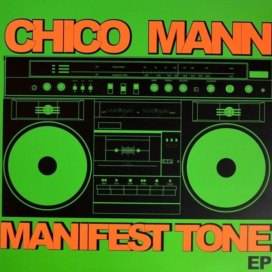 Chico Mann / Manifest Tone EP  (USED LP)