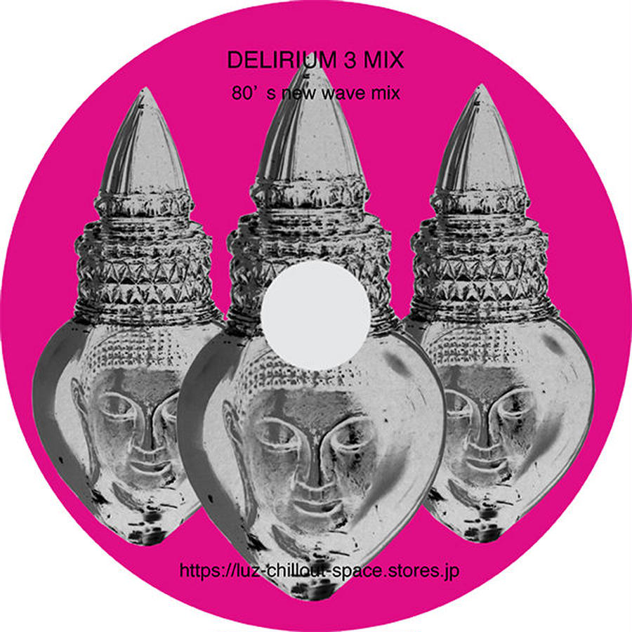 delirium 3 〜80's new wave〜 mix CD