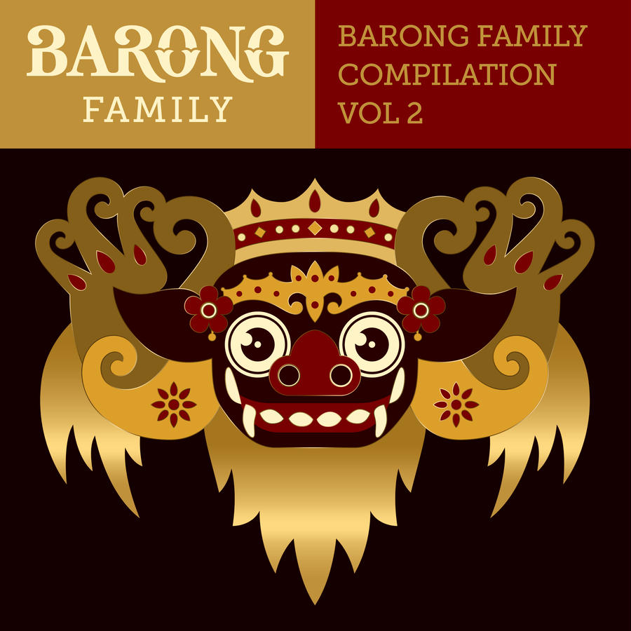 Yellow Claw presents Barong Family Compilation Vol.2