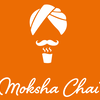 Moksha  Chai