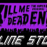 KiLL ME DEAD END  ONLINE STORE
