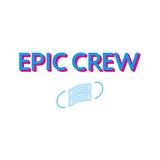 EPIC CREW 😷