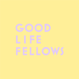 GOOD LIFE FELLOWS webstore