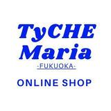TyCHE Maria 福岡Online
