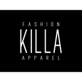 Fashion KILLA Apparel