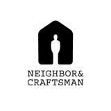 NEIGHBOR & CRAFTSMAN