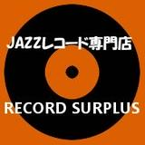 Record Surplus | JAZZレコード専門店