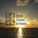 three fifteen avenue.
