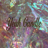 Yeah candle