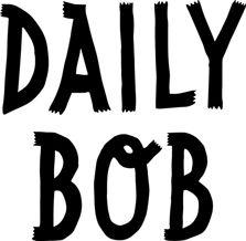 DAILY BOB