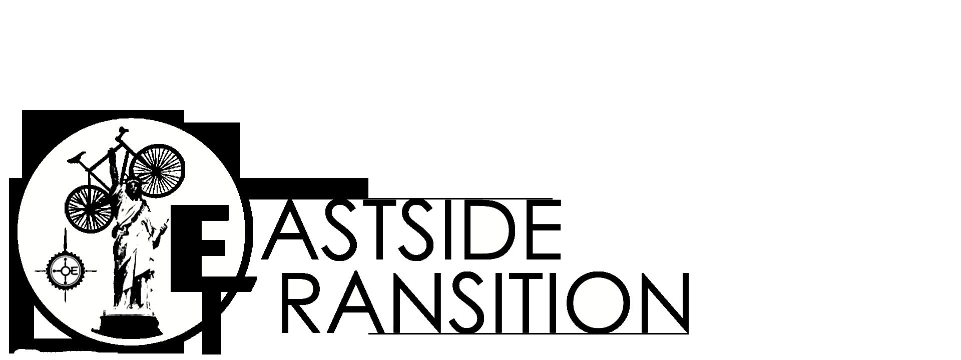 EASTSIDE TRANSITION