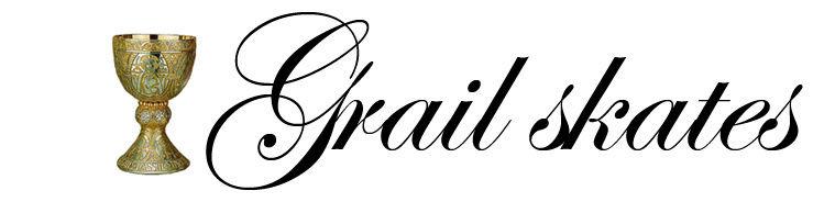 Grail Skates