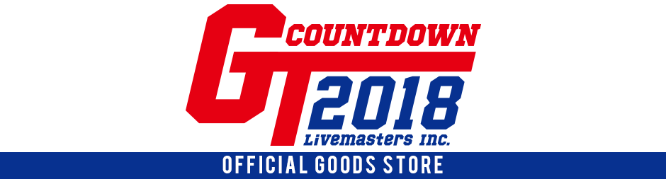 "GOODS STORE - Livemasters Inc. Countdown ""GT2018"" Supported by スマチケ'"
