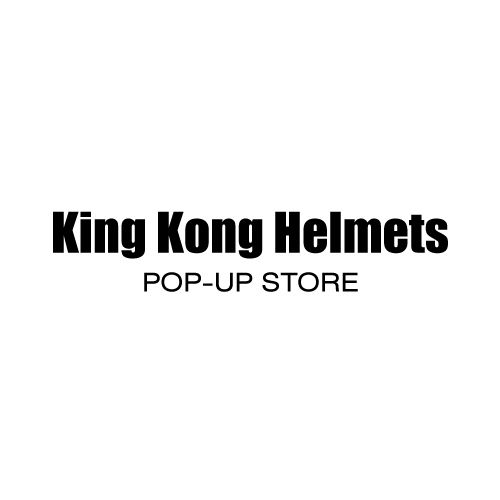 King Kong Helmets キングコングヘルメット POP-UP STORE Part 1