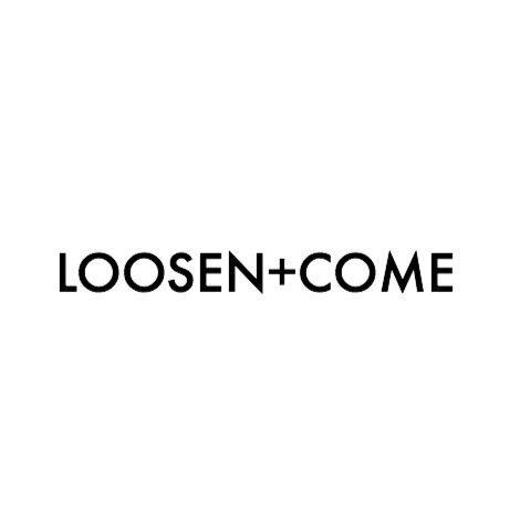 LOOSEN+COME