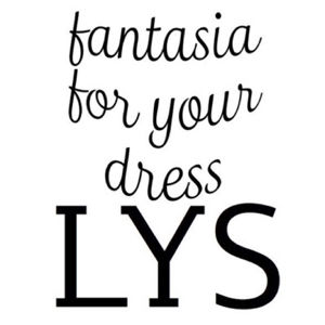 LYS -fantasia for your dress-