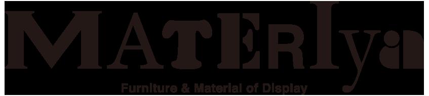 MATERIya Furniture & Material of Display