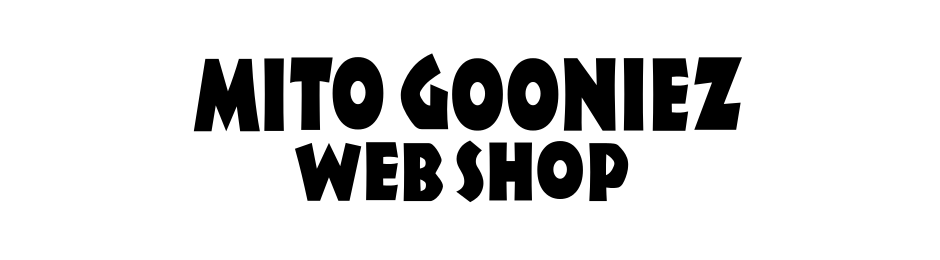 MITO GOONIEZ WEB SHOP