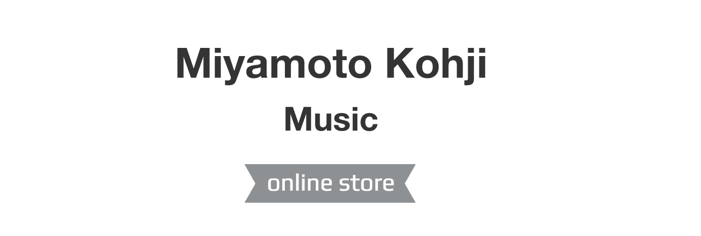 Miyamoto Kohji Music Online Store