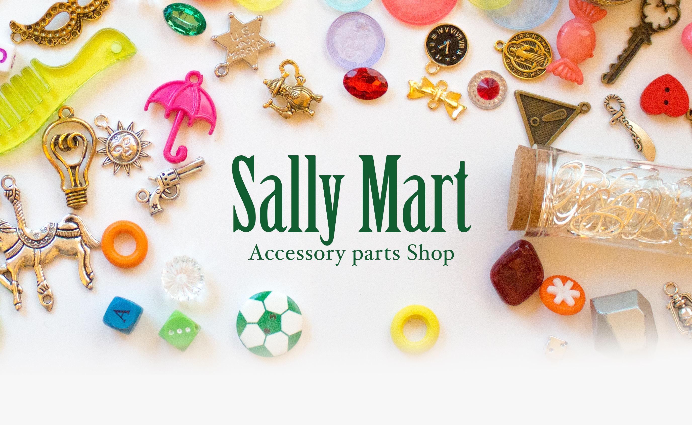 Sally Mart|アクセサリーパーツのお店