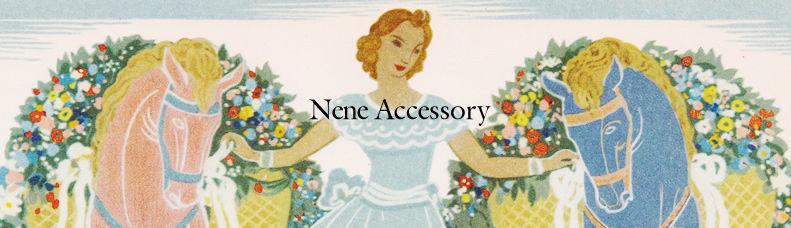 Nene Accessory