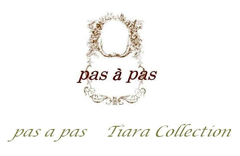 pas a pas   tiara collection