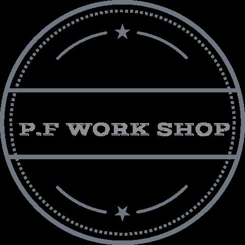 P.F WORK SHOP