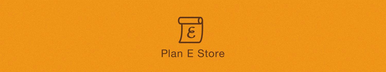 Plan E Store