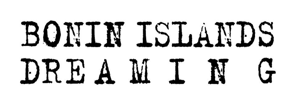 BONIN ISLANDS DREAMING SHOP