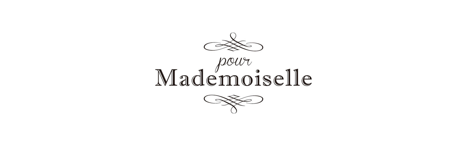 pour Mademoiselle
