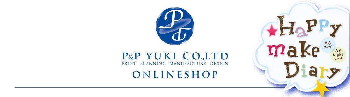 P&P YUKI ONLINESHOP